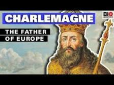 Charlemagne Father of Europe